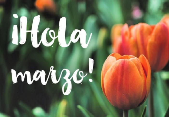Bienvenido Marzo 2021: imágenes con frases bonitas   Todo imágenes